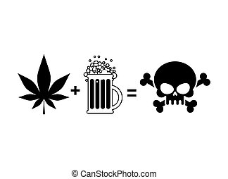 Alcohol and drugs is death. Mug of beer and marijuana leaf is equal to skull and crossbones, symbol end of life