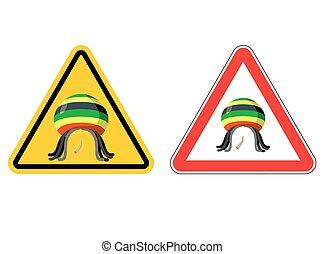 Warning sign Rastaman. Attention Stoned drug man. Dangers...