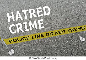 Hatred Crime concept - 3D illustration of 'HATRED CRIME'...