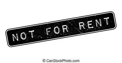 Not For Rent rubber stamp on white. Print, impress,...