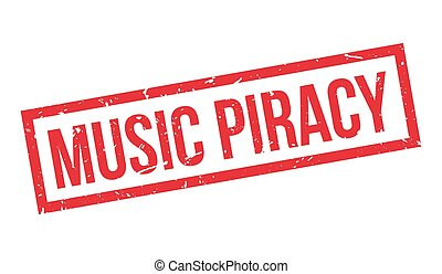 Music Piracy rubber stamp on white. Print, impress,...