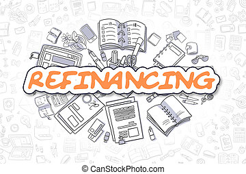 Refinancing - Cartoon Orange Word. Business Concept. -...