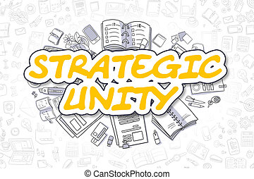 Strategic Unity - Doodle Yellow Text. Business Concept. -...