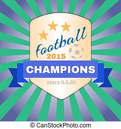 Football 2015 Champions - Football Soccer 2015 Champions...