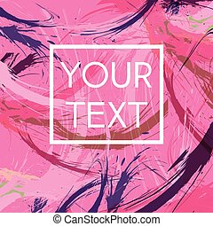Your Text Abstract Illustration - Abstract Pink Background...