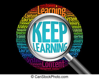 Keep Learning word cloud with magnifying glass, business...
