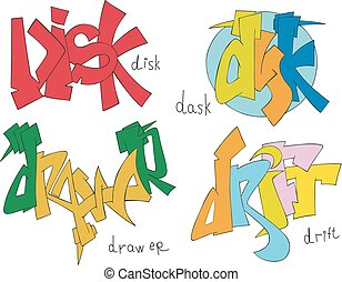 Disk, dask, drawer and drift graffiti - Set of four graffiti...