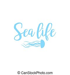 Jellyfish sea life lettering design isolated on white....