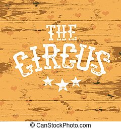 The Circus.