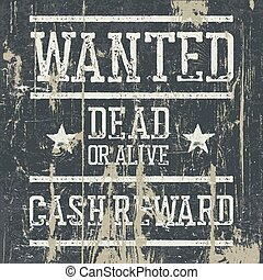 """Wanted"" poster. Design template with Wanted sign and wooden texture. Grunge styled stamp letters."