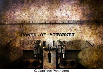 Power of attorney text on vintage typewriter
