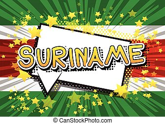 Suriname - Comic book style text.
