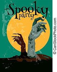 Zombie Spooky Party Halloween poster with zombie hands...