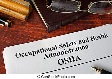 OSHA on a paper. - Occupational Safety and Health...