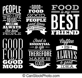 set of vintage typographic food quotes to the menu or...
