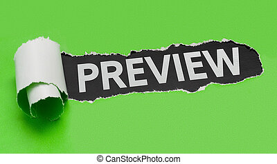 Torn green paper revealing the word Preview