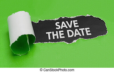 Torn green paper revealing the words Save the Date