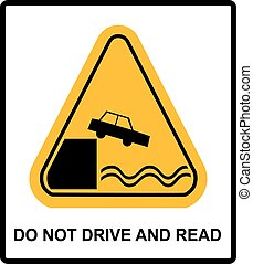 Warning Do not Drive and Read