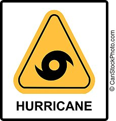 Hurricane Warning Sign. Vector warning banner with symbol in...