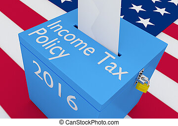 Income Tax Policy concept - 3D illustration of Income Tax...