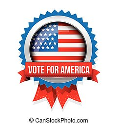 Vote for America - election badge