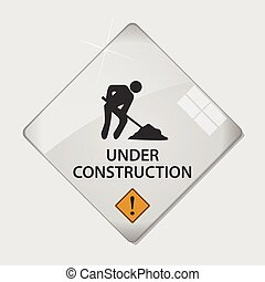Under construction glass illustration - Under construction...