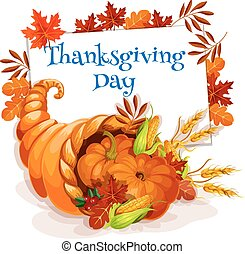 Thanksgiving Day cornucopia greeting card. Vector design...