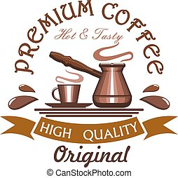 Premium hot and tasty coffee emblem - Coffee. Vector icon of...