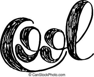Cool. Brush lettering. - Cool. Brush hand lettering....