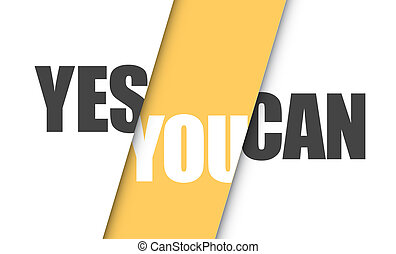 Yes you can positive message illustration