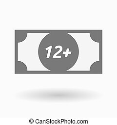 Isolated bank note icon with the text 12+ - Illustration of...