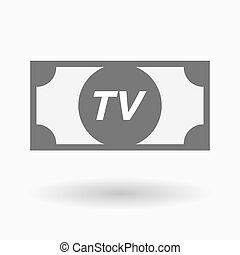 Isolated bank note icon with the text TV - Illustration of...