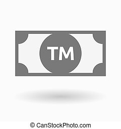Isolated bank note icon with the text TM - Illustration of...