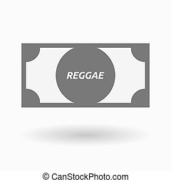 Isolated bank note icon with the text REGGAE - Illustration...