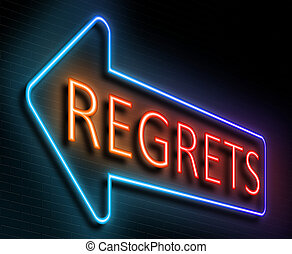 Regrets sign concept. - Illustration depicting an...