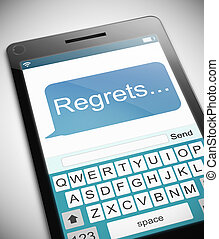 Regrets message concept. - Illustration depicting a phone...