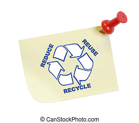 note with reduce reuse recycle - thumb tacked note with...