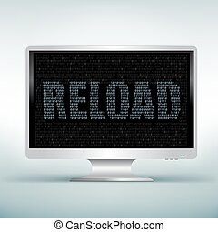 monitor code reload - The programming reload code on white...