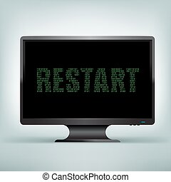 monitor code restart - The programming restart code on black...