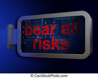 Insurance concept: Bear All Risks on billboard background -...