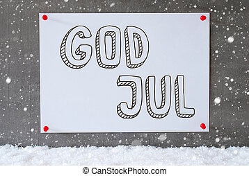 Label On Cement Wall, Snowflakes, God Jul Means Merry...