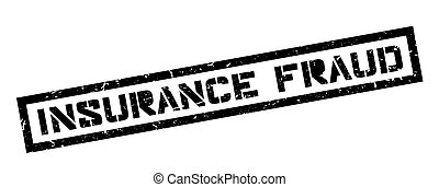 Insurance Fraud rubber stamp - Insurance Fraud, rubber stamp...