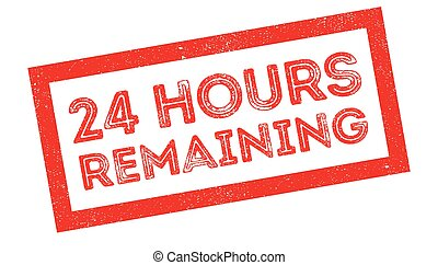 24 hours remaining rubber stamp on white. Print, impress,...