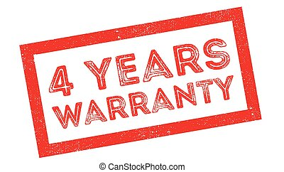 4 years warranty rubber stamp on white. Print, impress,...