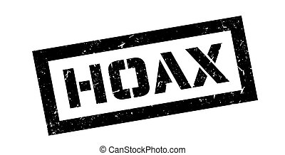 Hoax rubber stamp - Hoax, rubber stamp on white. Print,...