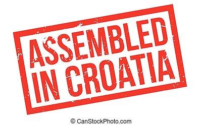 Assembled in Croatia rubber stamp on white. Print, impress,...
