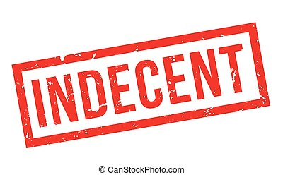 Indecent rubber stamp - Indecent, rubber stamp on white....