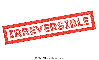 Irreversible rubber stamp - Irreversible, rubber stamp on...