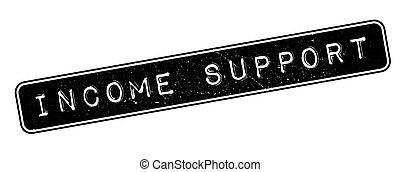 Income Support rubber stamp - Income Support, rubber stamp...