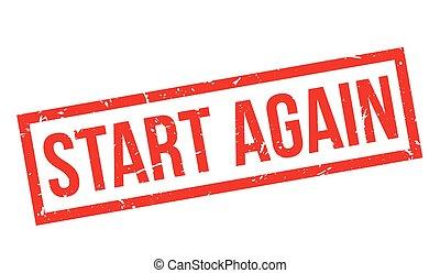 Start Again rubber stamp on white. Print, impress,...